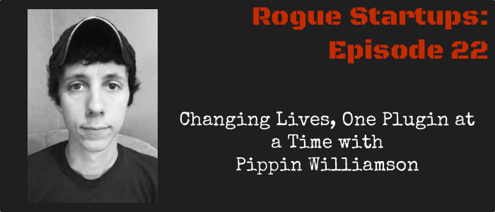 RS022:  Changing Lives, One Plugin at a Time with Pippin Williamson