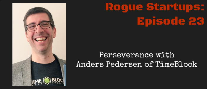 RS023:  Perseverance with Anders Pedersen of TimeBlock