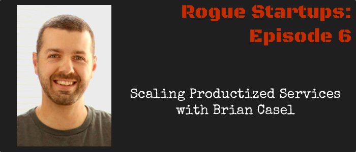 RS006:  Scaling Productized Services with Brian Casel