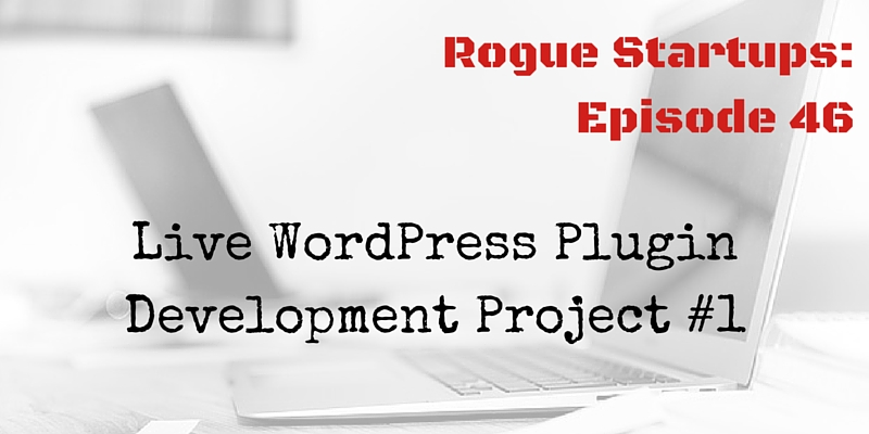 RS046: Live WordPress Plugin Development Project #1