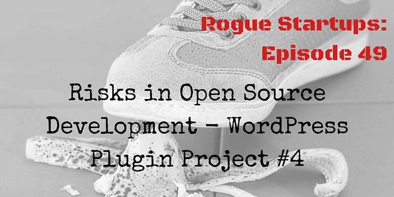 RS049: Risks in Open Source Development – WordPress Plugin Project #4