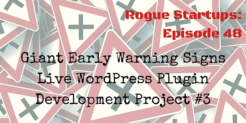 RS048: Giant Warning Signs Early – WordPress Plugin Development Project #3