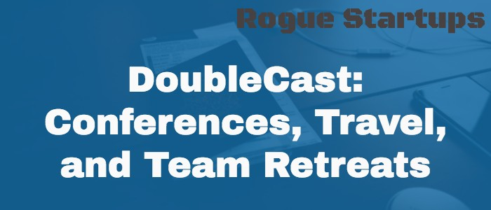 RS065: Doublecast – Conferences, Travel, and Team Retreats