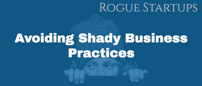 RS071: Avoiding Shady Business Practices