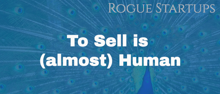 RS073: To Sell is (almost) Human
