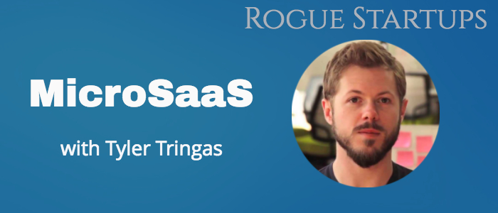 RS077: MicroSaaS with Tyler Tringas