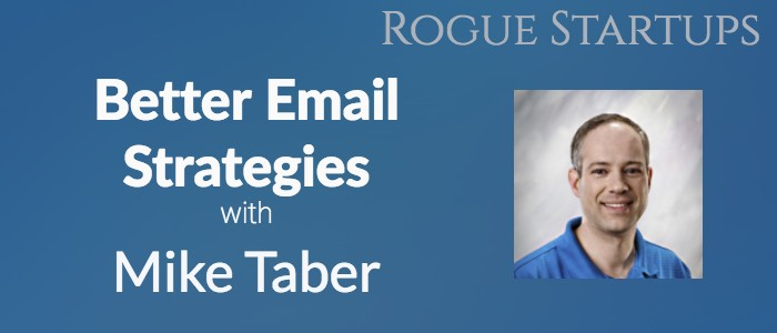 RS096: Better Email Strategies with Mike Taber