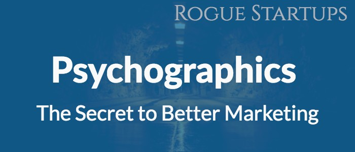 RS104: Psychographics – The Secret to Better Marketing