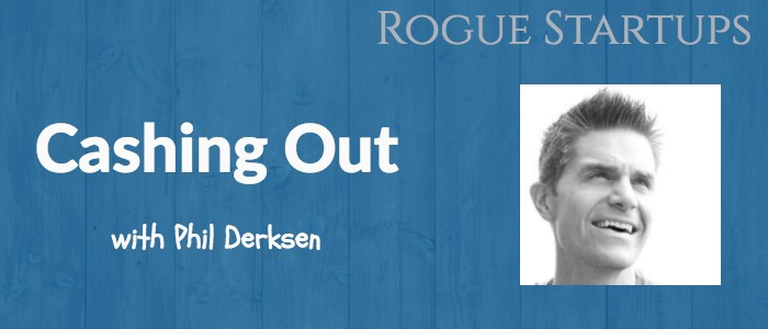 RS116: Cashing Out with Phil Derksen