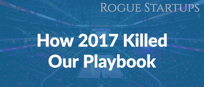 RS117: How 2017 Killed Our Playbook