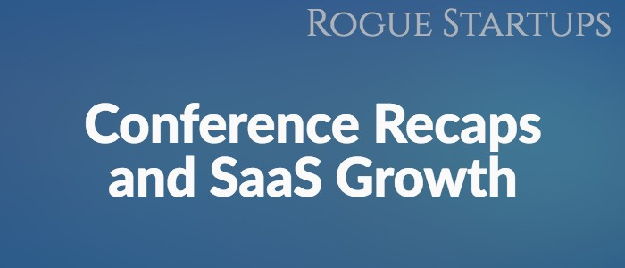 RS133: Conference Recaps and SaaS Growth