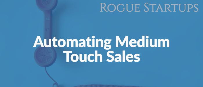 RS138: Automating Medium Touch Sales