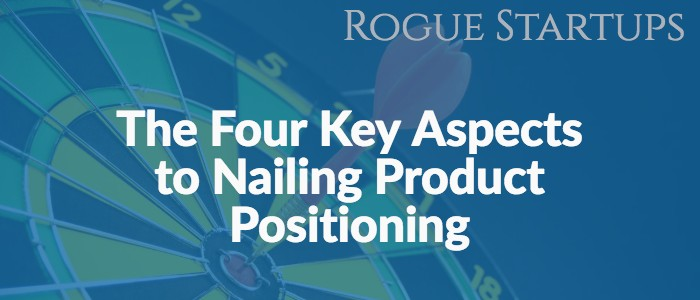 RS141: The Four Key Aspects to Nailing Product Positioning