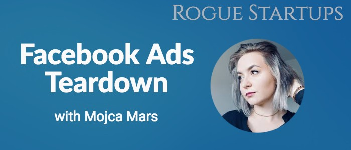 RS154: Facebook Ads Teardown with Mojca Mars