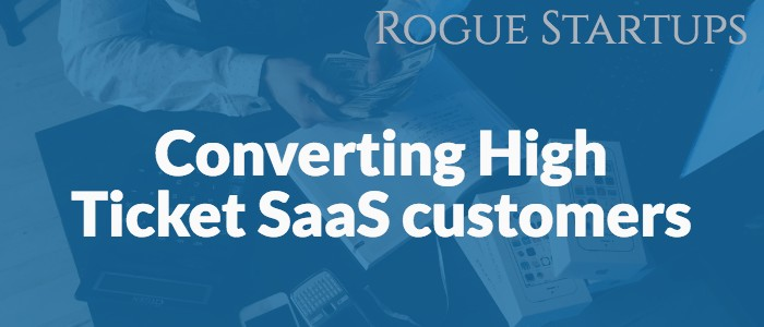 RS165: Converting High Ticket SaaS customers