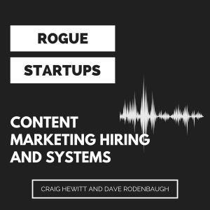 RS245: Content Marketing Hiring and Systems